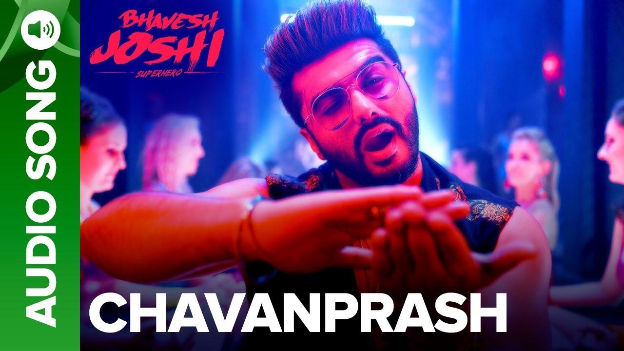 Chavanprash Full Audio Song Bhavesh Joshi Superhero Arjun