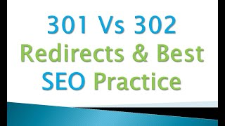 Page Redirection 301 Vs 302 | SEO Effects | 3xx Response Code | When to Use