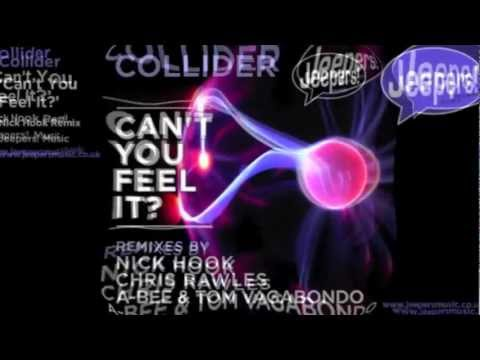 Collider - Can't You Feel It? - Nick Hook Remix