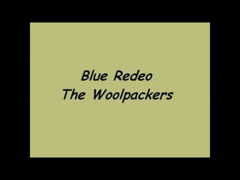 Blue Rodeo + The Woolpackers