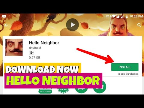 How To Download Hello Neighbor Game For All Android Device  Hello Neighbor  Play Store Download Link