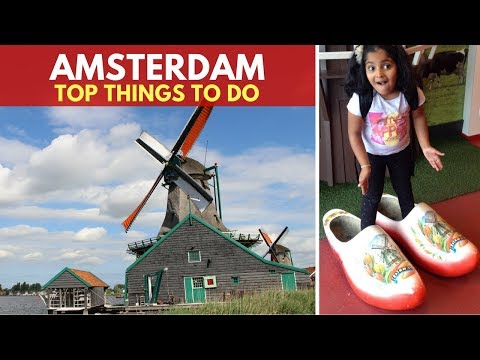 Amsterdam for Kids | Top things to do in Amsterdam | Family Travel | Travel Guide | Europe Travel
