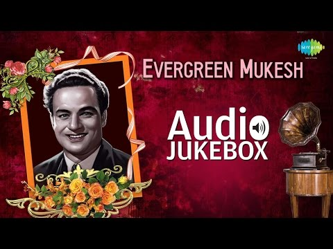 Mukesh Greatest Hits Collection   Old Hindi Songs   Audio Jukebox