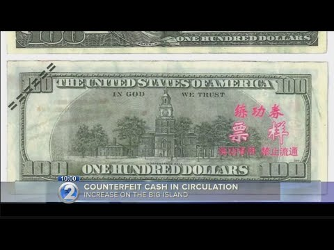 How To Spot A Fake With Counterfeit Bills In Circulation On Hawaii Island