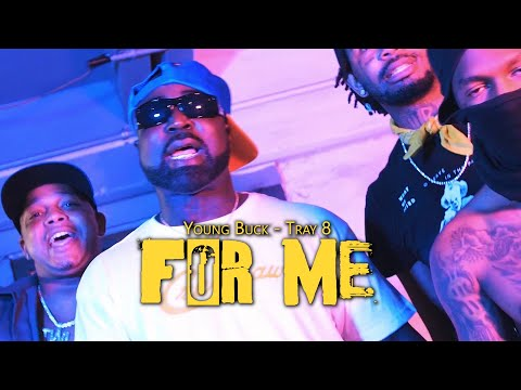 Смотреть клип Young Buck X Tray 8 - For Me
