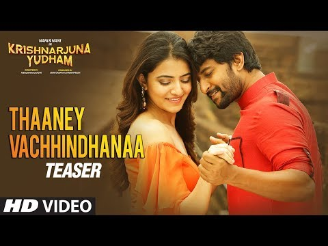 Thaaney Vachhindhanaa Video Teaser | Krishnarjuna Yudham Songs | Nani, Hiphop Tamizha | Telugu Songs