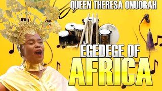 Queen Theresa Onuorah - Egedege Of Africa - Latest 2018 Nigerian Highlife Music
