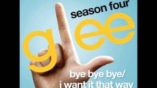 Glee - Bye Bye Bye/I Want It That Way (DOWNLOAD MP3 + LYRICS)