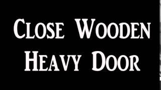 Close Wooden Heavy Door And Lock Sound Effect