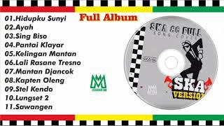 full album ska reggae terbaru hidupku sunyi ayah sing biso dll terbaru 2018