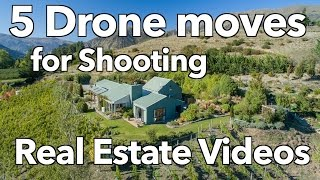 5 Drone moves for Shooting Real Estate Videos