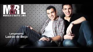Murilo & Raffa Lima - Ladrão de Beijo