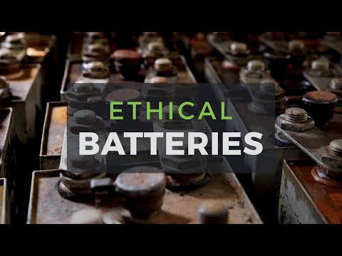 The Most Ethical Batteries for Renewable Energy Systems