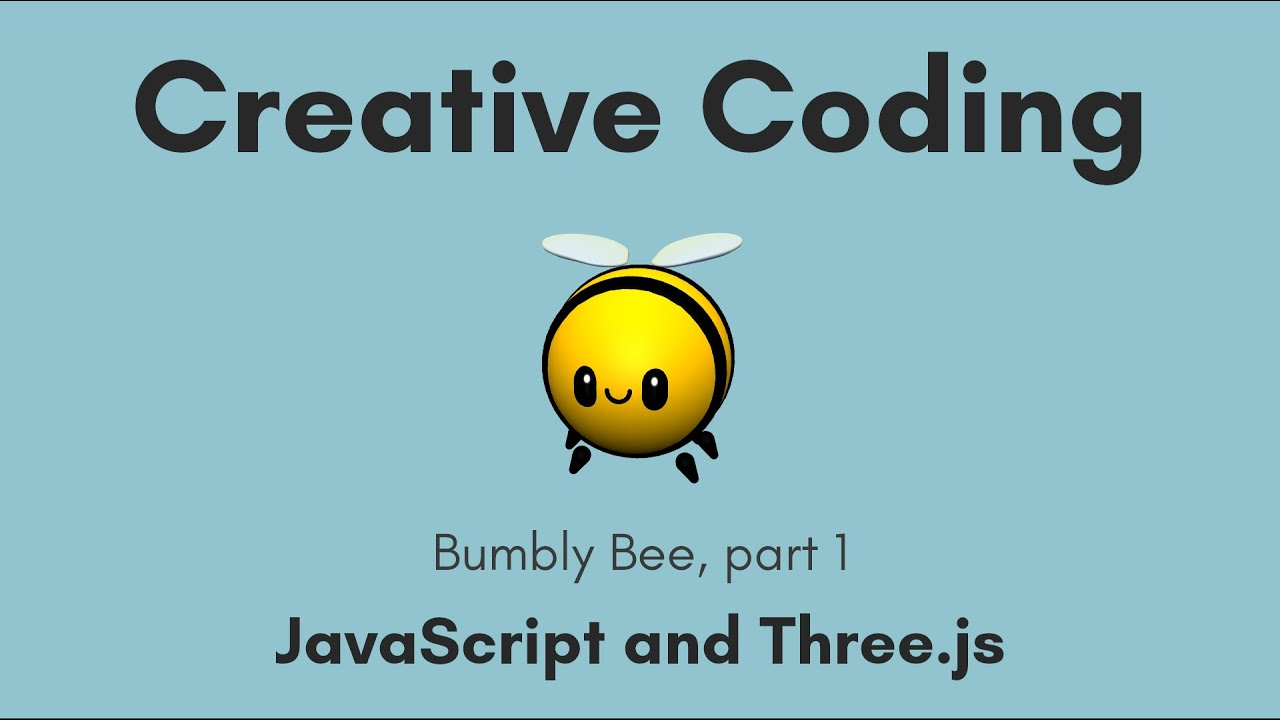 Creative Coding Time Lapse | Bumbly Bee, part 1 | JavaScript, Three.js
