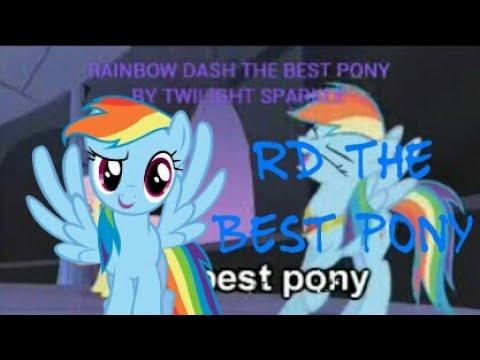 Rainbow Dash The Best Pony Credit To: Tridashie