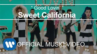 Смотреть клип Sweet California - Good Lovin'