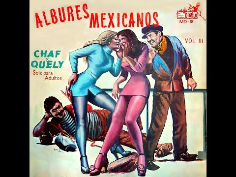 Albures Chaf Y Queli - Albures Mexicanos 3 - Saludos Y Avisos Inoportunos