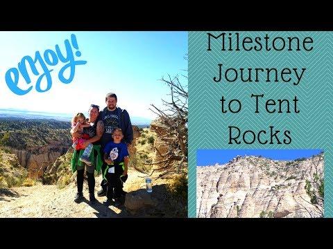 Milestone Journey to Tent Rocks