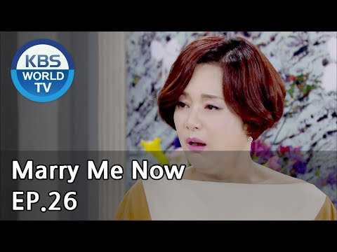 Marry Me Now   같이 살래요 Ep.26 [SUB: ENG, CHN / 2018.06.17]