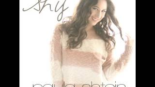 Shy - (Original song) ~Paula Shtein/Dave Eggar {available on iTunes}