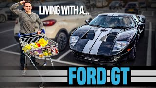 Living With A Ford GT