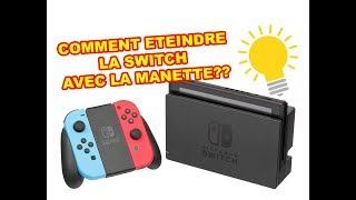 Comment rallumer ou  éteindre la Switch de Nintendo avec la manette?