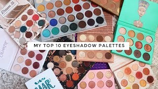 MY TOP 10 FAVOURITE EYESHADOW PALETTES