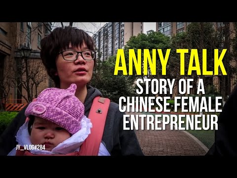 STORY of a CHINESE FEMALE ENTREPRENEUR | ANNY TALK