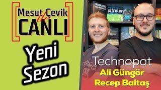Mesut Çevik ile Canlı | Konuk: Technopat
