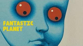 Fantastic Planet 1973 Full Movie Youtube