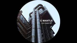 C. Mantle - Con-Fusion (Oberman Knocks Remix)