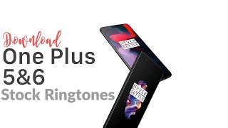 You can download one plus 5 ringtones from this link 🎵-https://drive.google.com/open?id=0b46mmeeapsygsv9oz3dymkcytfu 1️⃣➕6️⃣one 6 ringtones-https://www....