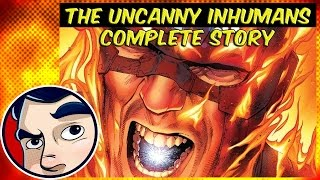 The Uncanny Inhumans - Complete Story
