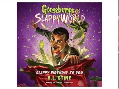 Slappy Birthday To You Goosebumps Slappyworld Book 1 Part 1 Full Audiobook Youtube