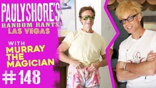 Murray the Magician Plays Tricks On Me | Pauly Shore's Random Rants #148