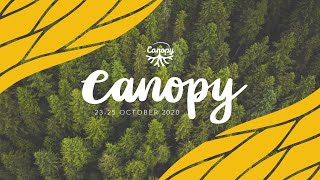 Canopy Session 1 – What really matters?