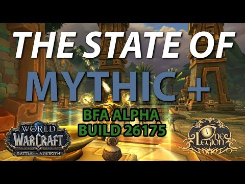 Atal'Dazar Trash / Boss Discussion - The State of Mythic+ - Battle for Azeroth Alpha
