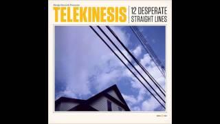 "Telekinesis - ""Gotta Get It Right Now"""