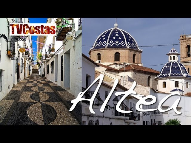The Beautiful Town of Altea Nr Benidorm Costa Blanca Spain (Tour)