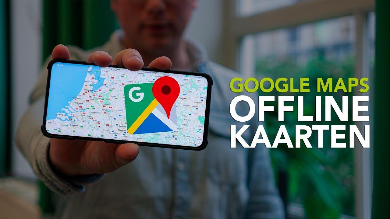 Offline kaarten downloaden met Google Maps: zo werkt dat