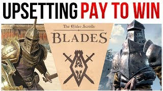 The Elder Scrolls Blades is PAY TO WIN and it upsets me