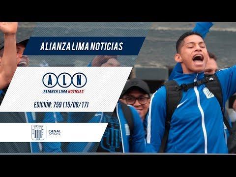 Alianza Lima Noticias: Edición 759 (15/08/17)