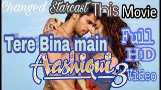 "Aashiqui 3 leaked Full song "" Tere Bina Mein "" Arijit Singh - 2017 by dk musical vs"
