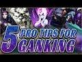 5 Pro Ganking Tips To Climb! (League of Legends Season 9)