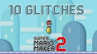 10 Awesome Glitches in Super Mario Maker 2