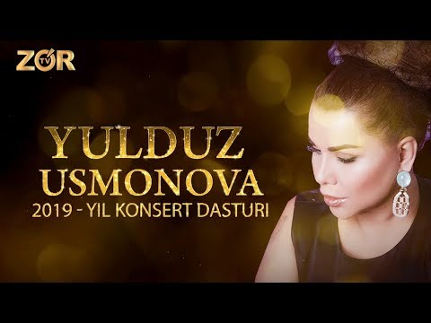YULDUZ USMONOVA - KONSERT DASTURI 2019 (ZO'R TV LIVE)