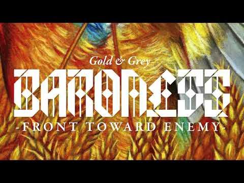 BARONESS - Front Toward Enemy [AUDIO]