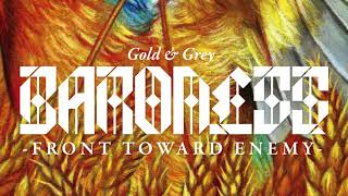 BARONESS - Front Toward Enemy [AUDIO]