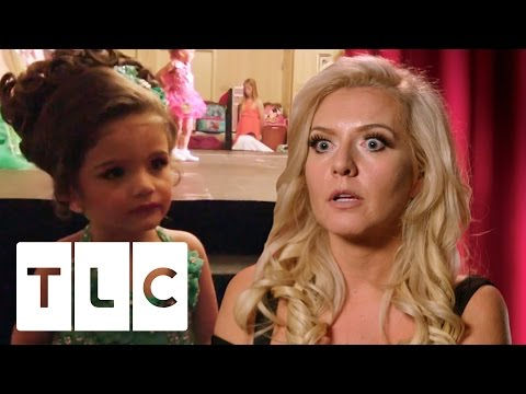 Lateness Will Not Be Accepted In This Pageant | Toddlers and Tiaras