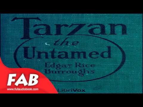 Tarzan The Untamed Full Audiobook By Edgar Rice BURROUGHS By Action & Adventure Fiction